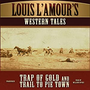 'Trap of Gold' and 'Trail to Pie Town' Audiobook