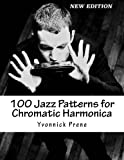 100 Jazz Patterns for Chromatic Harmonica