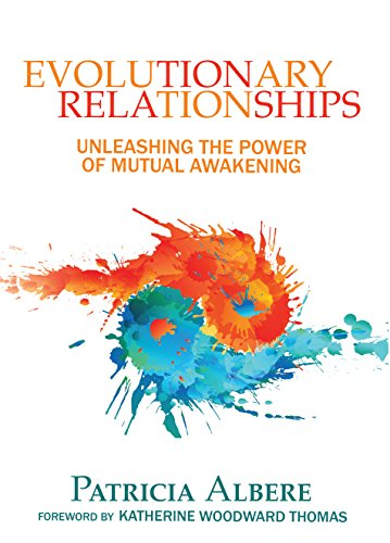 Evolutionary relationships unleashing the power of mutual awakening evolutionary relationships unleashing the power of mutual awakening by albere patricia fandeluxe Choice Image