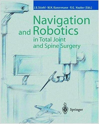 Kostenloser französischer Sprachführer Navigation and Robotics in Total Joint and Spine Surgery 3540029346 PDF PDB CHM