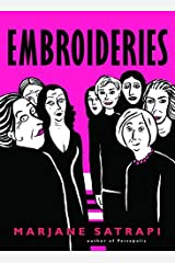 Embroideries (Pantheon Graphic Novels) by Marjane Satrapi(2006-04-18) Paperback