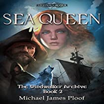 SEA QUEEN: THE WINDWALKER ARCHIVE, BOOK 2