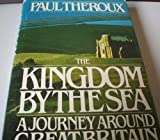The Kingdom by the Sea, Paul Theroux, 0395346452