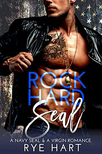 Rock Hard SEAL: A Navy SEAL & A Virgin Romance