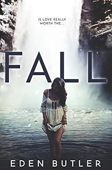 Fall by [Butler, Eden]
