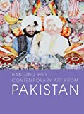 img - for Hanging Fire: Contemporary Art from Pakistan book / textbook / text book
