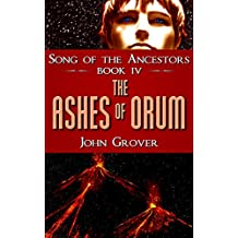 The Ashes of Orum (Song of the Ancestors Book 4)