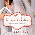 In Tune with Love | Amy Matayo