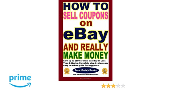Earn Online Income Easily Making Money Selling Coupons On Ebay Mahadine
