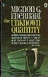 The Unknown Quantity, Mignon G. Eberhart, 0446327352