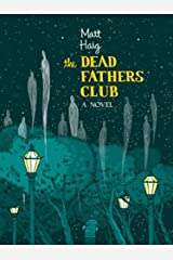 The Dead Fathers Club: A Novel Kindle Edition