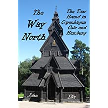 The Way North: The Tour Hound in Copenhagen, Oslo and Hamburg