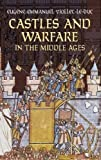 Castles and Warfare in the Middle Ages (Dover Military History, Weapons, Armor)