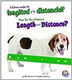 ¿Cómo Mides la Longitud y la Distancia?, Thomas K. Adamson and Heather Adamson, 142966889X