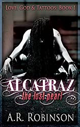 Alcatraz The Lost Pearl (Love, God & Tattoos Book 1) (English Edition)