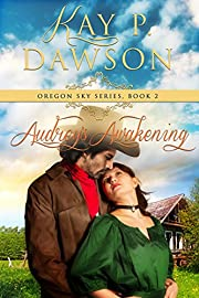Audrey's Awakening (Oregon Sky Series Book 2)