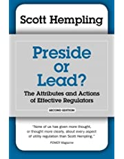 Preside or Lead? The Attributes and Actions of Effective Regulators