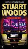 D. C. Dead, Stuart Woods, 0451237854