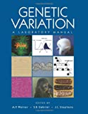 img - for Genetic Variation: A Laboratory Manual book / textbook / text book