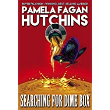 Searching for Dime Box: A What Doesn't Kill You World Romantic Mystery (Michele Book 3)