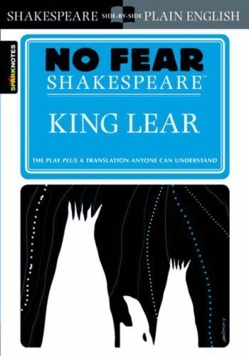 King Lear (No Fear Shakespeare) by SparkNotes Editors (July...