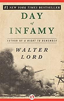 Day of Infamy by [Lord, Walter]