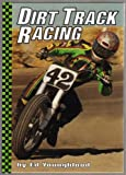 Dirt Track Racing (Motorcycles)