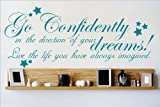 discounted home decor Decal – Vinyl Wall Sticker : Go Confidently In The Direction Of Your Dreams Live The Life You Have Always Imagined Quote Home Living Room Bedroom Decor DISCOUNTED SALE ITEM - 22 Colors Available Size: 6 Inches X 20 Inches