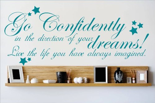 Decal – Vinyl Wall Sticker : Go Confidently In The Direction Of Your Dreams Live The Life You Have Always Imagined Quote Home Living Room Bedroom Decor DISCOUNTED SALE ITEM - 22 Colors Available Size: 6 Inches X 20 Inches