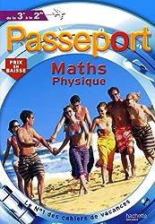 Passeport maths, physique de la 3e à la 2de