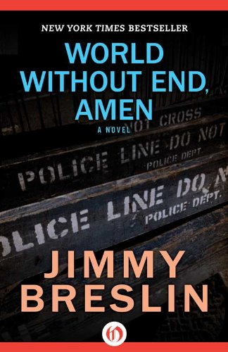 World Without End, Amen by Jimmy Breslin