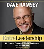 img - for Entreleadership: 20 Years of Practical Business Wisdom from the Trenches by Ramsey, Dave (Abridged Edition) [AudioCD(2011)] book / textbook / text book