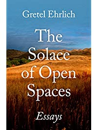 com nature writing essays books the solace of open spaces essays