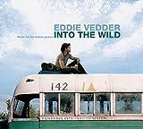 Into the Wild by Eddie Vedder (2007-05-04)