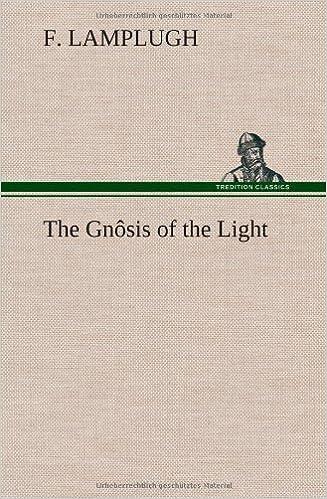Téléchargez un ebook gratuitThe Gnosis of the Light ePub