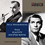 The Happy Hypocrite | Max Beerbohm