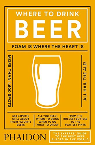Where to drink beer (Anglais) Relié – 6 septembre 2018 Jeppe Jarnit-Bjergso Phaidon Press Ltd 0714876011 Cucina
