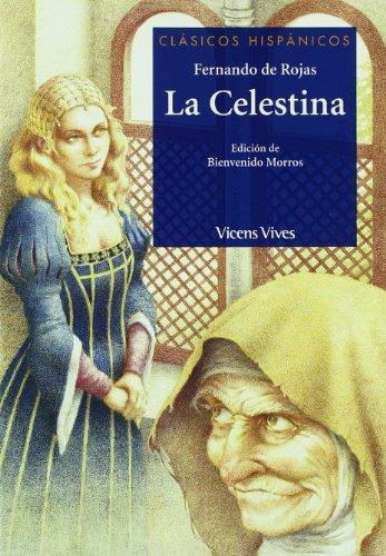 La Celestina/ The Celestine (Clasicos hispanicos/ Hispanic Classics) (Spanish Edition)