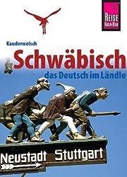Kauderwelsch, Schwäbisch das Deutsch im Ländle