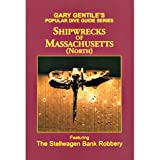 Shipwrecks of Massachusetts North, by Gary Gentile