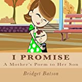 I Promise: A Mother's Poem to Her Son