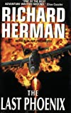 The Last Phoenix, Richard Herman, 006103181X