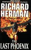The Last Phoenix, Richard Herman, 006103181X
