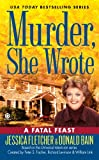 Murder, She Wrote:  A Fatal Feast (Murder She Wrote Book 32)