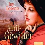 Aprilgewitter (Trettin-Trilogie 2) | Iny Lorentz