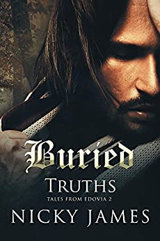 Buried Truths (Tales from Edovia Book 2) by [James, Nicky]