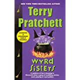 Wyrd Sisters: A Novel of Discworld