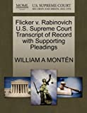 Flicker V. Rabinovich U. S. Supreme Court Transcript of Record with Supporting Pleadings, William A. Montén, 1270300644
