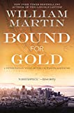 Bound for Gold: A Peter Fallon Novel (Peter Fallon and Evangeline Carrington)