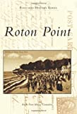 Roton Point, Roton Point History Committee, 0738574384